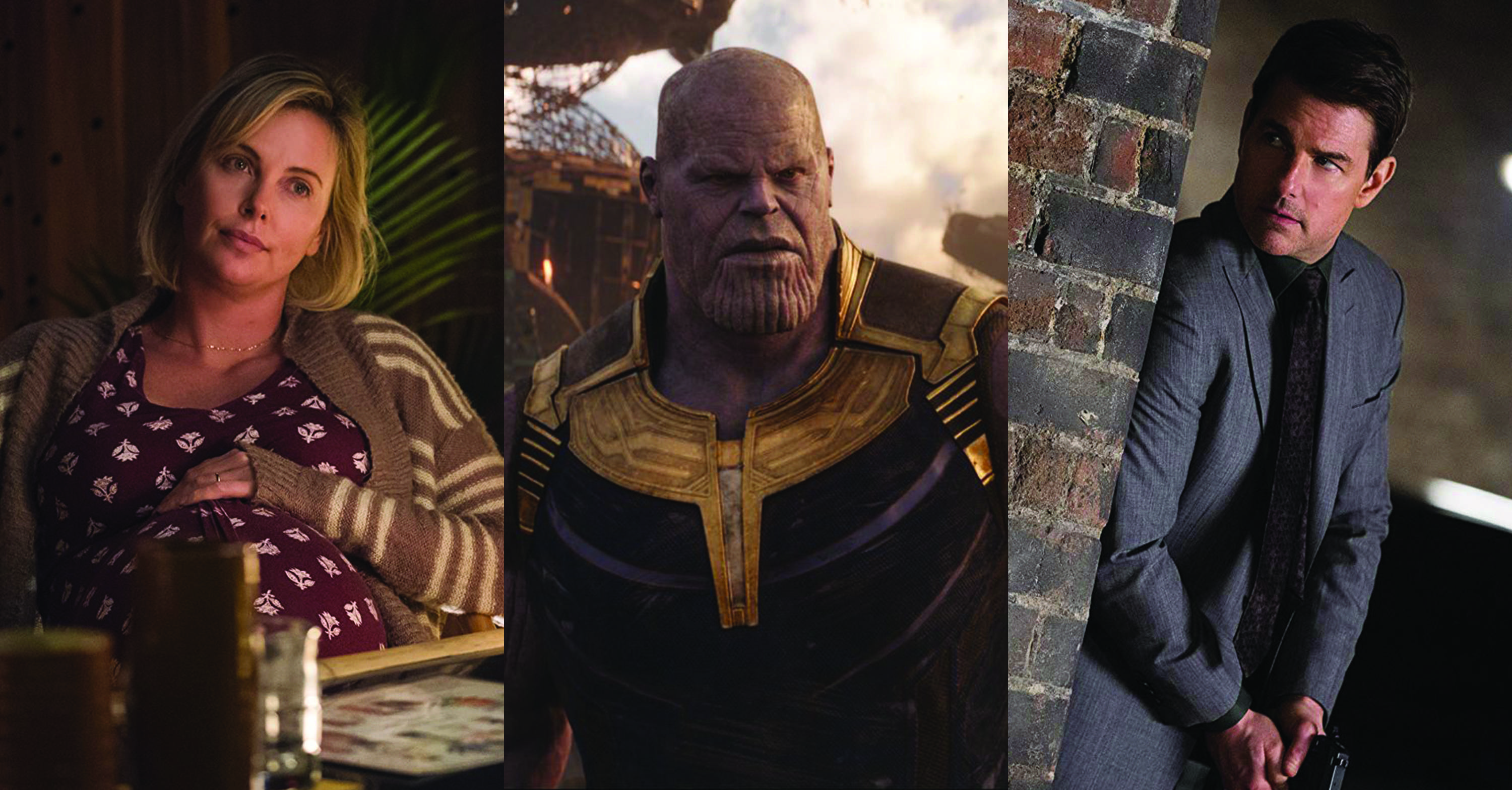 "COURTESY OF FOCUS, DISNEY, PARAMOUNT - Charlize Theron stars as a mother stretched to her limits in ""Tully."" (left) Josh Brolin portrays the mad titan, Thanos (middle), in the latest Marvel installment, the culmination of a decade of superhero films in ""Avengers: Infinity War."" Tom Cruise is back once again as Ethan Hunt, an agent for the Impossible Mission Force in ""M:I -Fallout."" (right)"