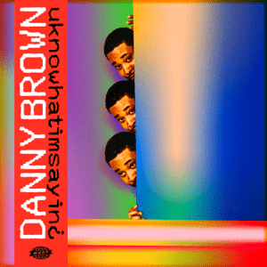 "Changing it up with Danny Brown's ""uknowhatimsayin¿"""
